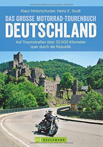 die sch nsten motorradtouren in deutschland 40 touren von. Black Bedroom Furniture Sets. Home Design Ideas