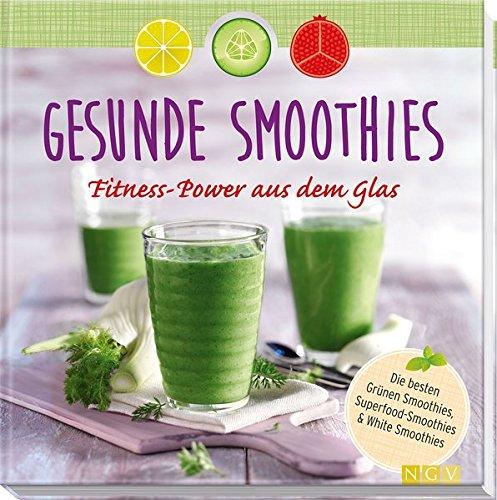 gesunde smoothies fitnesspower aus dem glas � aotmac