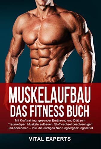 muskelaufbau das fitness buch mit krafttraining. Black Bedroom Furniture Sets. Home Design Ideas