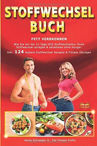 Stoffwechsel Buch Fett verbrennen: Wie Sie mit der 21-Tage..