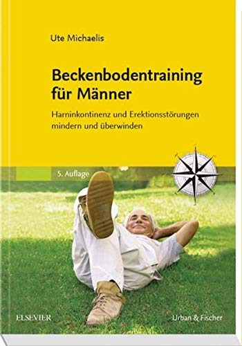 Beckenbodentraining für Männer: Harninkontinenz und
